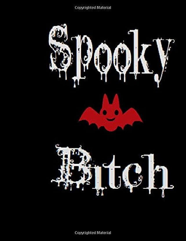 決済日記心のこもったSpooky Bitch: The Notebook for any Spooky Bitch's most horrific thoughts