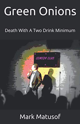 Green Onions: Death With A Two Drink Minimum