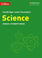 Lower Secondary Science Student's Book: Stage 9 (Collins Cambridge Lower Secondary Science)