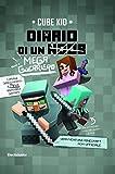 Diario di un mega guerriero: Un'avventura Minecraft non ufficiale (Diario di un guerriero Vol. 3)