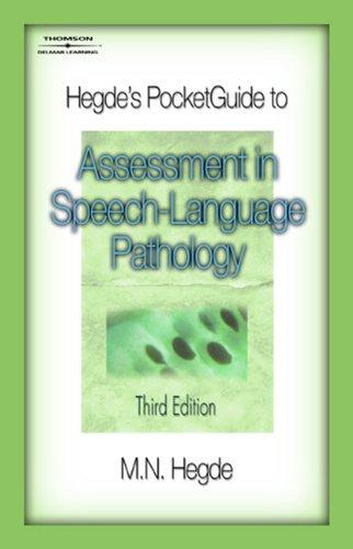 Hegde's PocketGuide to Assessment in Speech-Language Pathology