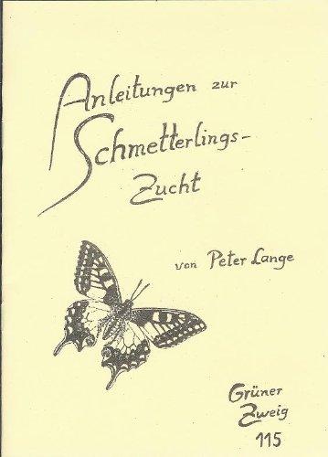 Anleitung zur Schmetterlingszucht