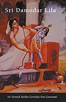 Sri Damodar Lila by [Sri Srimad Radha  Govinda Das Goswami]