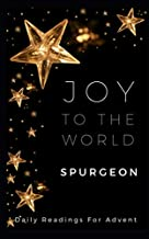 Joy To The World: Daily Readings For Advent