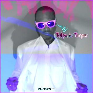 Tulpa in Torpor
