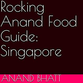 Rocking Anand Food Guide: Singapore cover art
