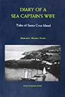 Diary of a Sea Captains Wife