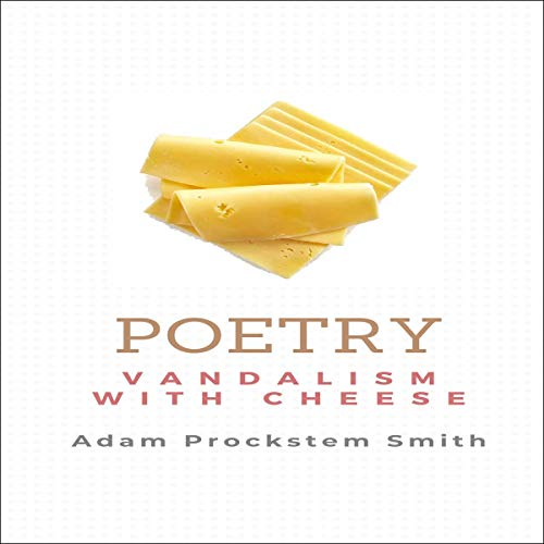 Poetry: Vandalism With Cheese cover art