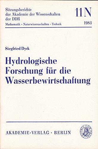 Hydrologische Forschung für die Wasserbewirtschaftung