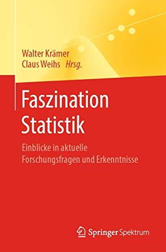 Faszination Statistik: Einblicke in aktuelle Forschungsfragen und Erkenntnisse