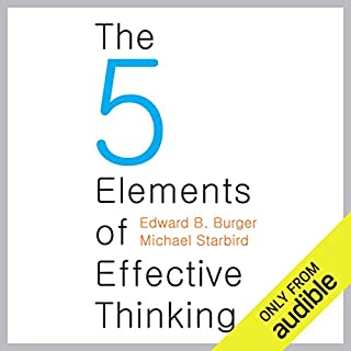 The Five Elements of Effective Thinking audiobook cover art