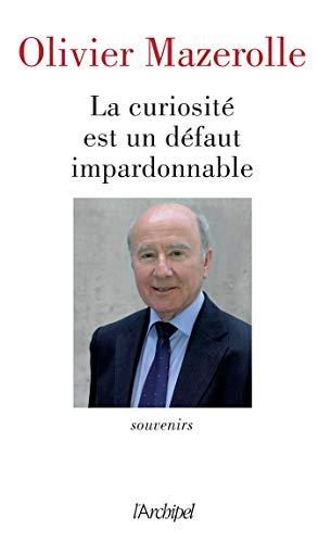 La curiosité est un défaut impardonnable (French Edition)