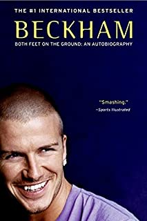 Beckham: Both Feet on the Ground: An Autobiography