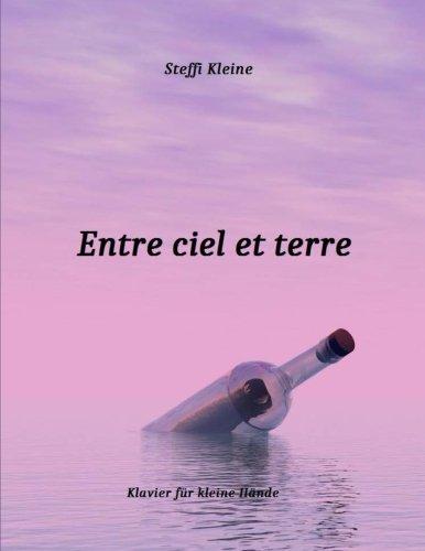 Entre ciel et terre (Klavier für kleine Hände, Band 1)