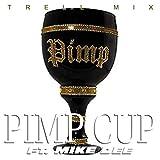Pimp Cup [Explicit]