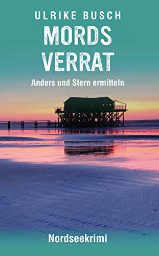 Mordsverrat: Nordseekrimi (Anders und Stern ermitteln 2)