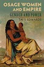 Osage Women and Empire: Gender and Power