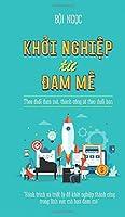 Khoi Nghiep Tu Dam Me