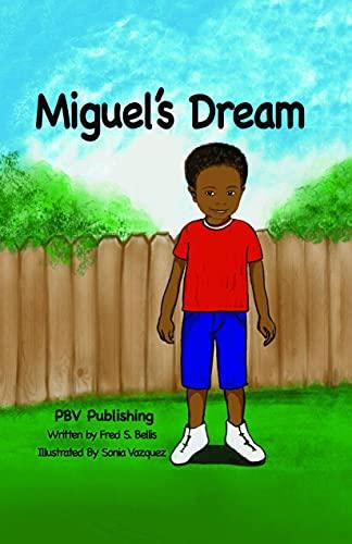 Miguel's Dream (English Edition)