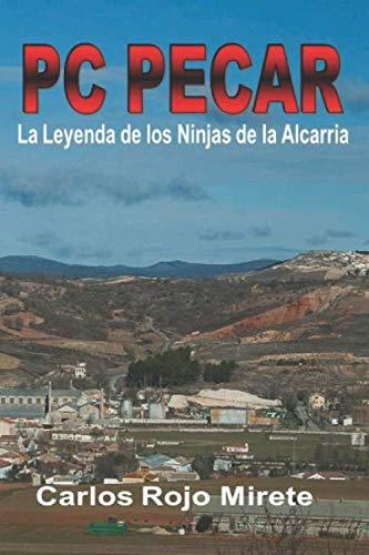 PC PECAR: La Leyenda de los Ninjas de la Alcarria