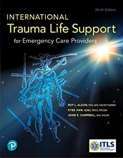 International Trauma Life Support for Emergency Care Providers (9th Edition)