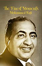 The Finest Moments - Mohammed Rafi (8 GB)