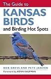 The Guide to Kansas Birds and Birding Hot Spots