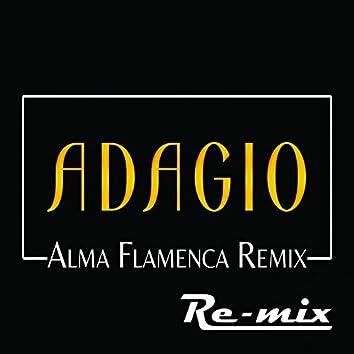 Adagio (alma flamenca Remix)