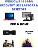 WINDOWS 10 PRO and HOME 64-BIT USB RECOVERY FIX REINSTALL REPAIR REPLACE BOOT REBOOT RECOVERY INSTALL RESTORE TO FACTORY FRESH CODITION FREE LIVE TECH SUPPORT COMPATIBLE TO MICROSOFT WINDOWS