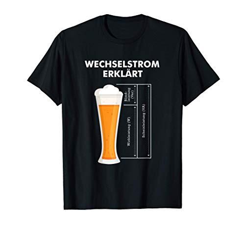 Wechselstrom erklärt Bier Elektriker Technik Elektrotechnik T-Shirt