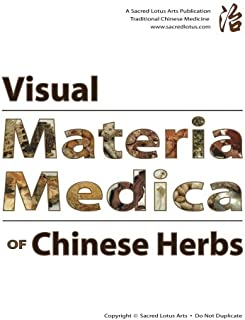 Visual Materia Medica of Chinese Herbs