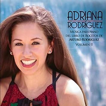 Adriana Rodriguez Musica para Piano del Libro de Bocetos de Arturo Rodriguez Vol. II