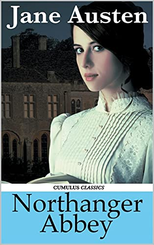 Northanger Abbey: Annotated (English Edition)
