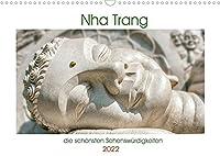 Nha Trang - die schoensten Sehenswuerdigkeiten (Wandkalender 2022 DIN A3 quer): Die beruehmten Tempel Long-Son und Po Nagar an der Kueste im suedlichen Vietnam. (Monatskalender, 14 Seiten )