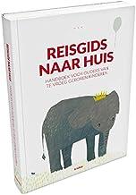 Reisgids naar huis: handboek voor ouders van te vroeg geboren kinderen (Dutch Edition)