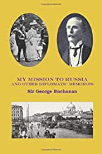 My mission to Russia: And other diplomatic memories