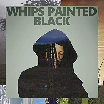Whips Painted Black (feat. Max Wonders)