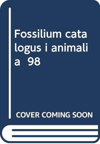 Fossilium catalogus i animalia 98: Pars 98: Reptilia, Supplementum I-1. Millerosauria, Placodontia, Eunotosauria, Bolosauria, Weigeltisauria, ... Choristodera (Fossilium Catalogus Animalia)