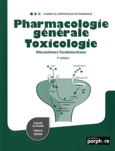 Pharmacologie générale toxicologie: Mécanismes fondamentaux