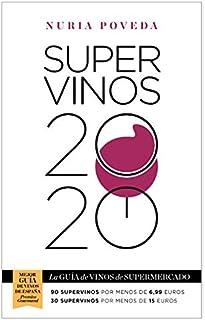 comprar comparacion Supervinos 2020: La guía de vinos de supermercado (Las guías del Lince)