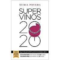 Supervinos 2020: La guía de vinos de supermercado (Las guías del Lince)