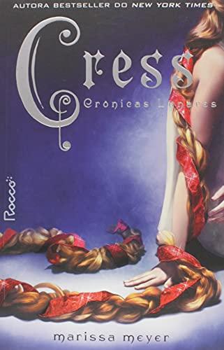 CRESS-CRÔNICAS LUNARES LIVRO 3 - SELO NOVO