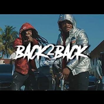 Back 2 Back (feat. Gdot Savage)