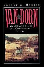 Van Dorn: The Life & Times of a Confederate General