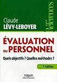Evaluation du personnel - Quels objectifs ? Quelles méthodes ?