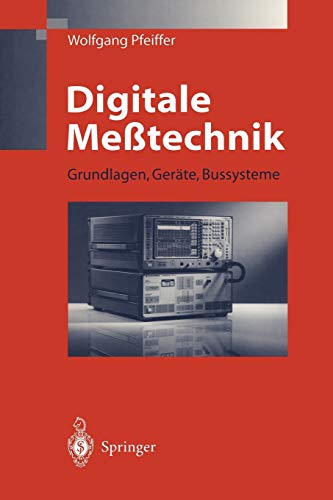 Digitale Meßtechnik: Grundlagen, Geräte, Bussysteme