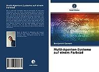 Multi-Agenten-Systeme auf einem Farbrad