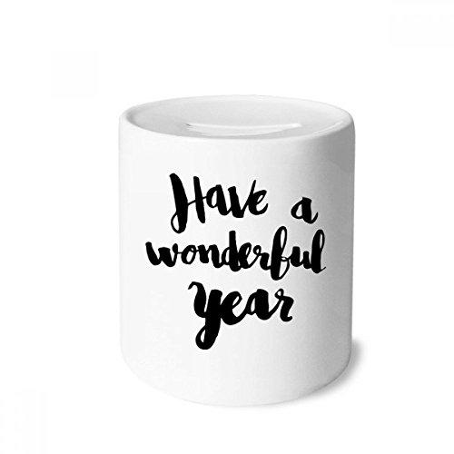 DIYthinker Have A Wonderful Year Hucha de cerámica con cita de un año