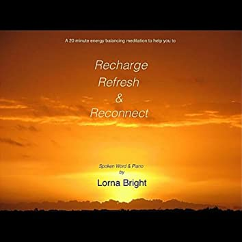 Recharge Refresh Reconnect: Meditation