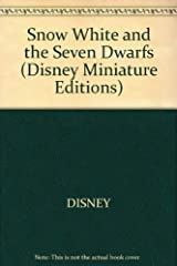 Snow White and the Seven Dwarfs (Disney Miniature Editions S.) Hardcover